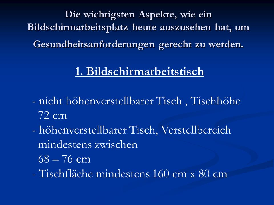 Seit dem 20.12.1996 gilt die Verordnung über Sicherheit und Gesundheitsschutz bei der Arbeit an Bildschirmgeräten in Deutschland.