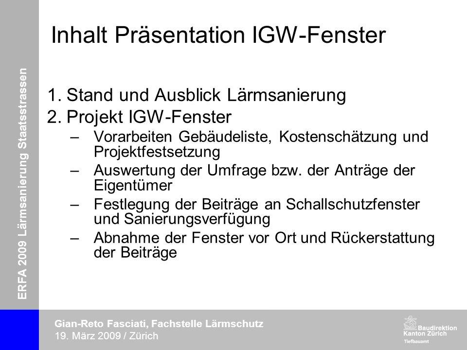 ERFA 2009 Lärmsanierung Staatsstrassen Gian-Reto Fasciati, Fachstelle Lärmschutz 19.