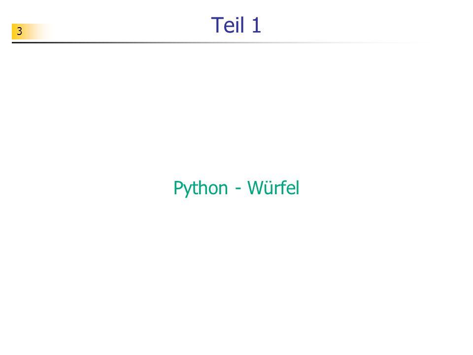 3 Teil 1 Python - Würfel