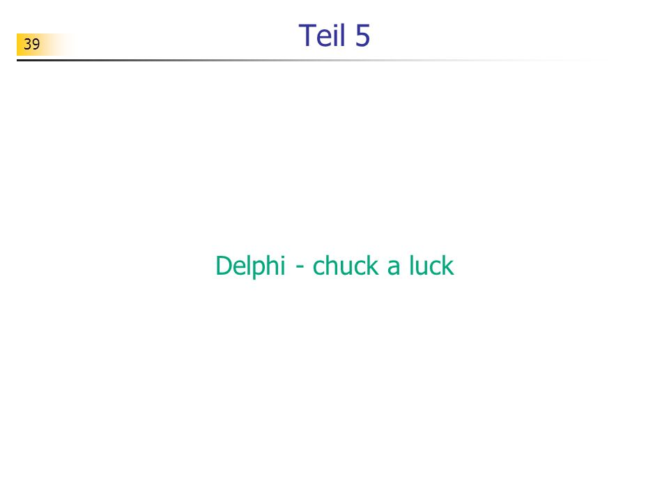 39 Teil 5 Delphi - chuck a luck