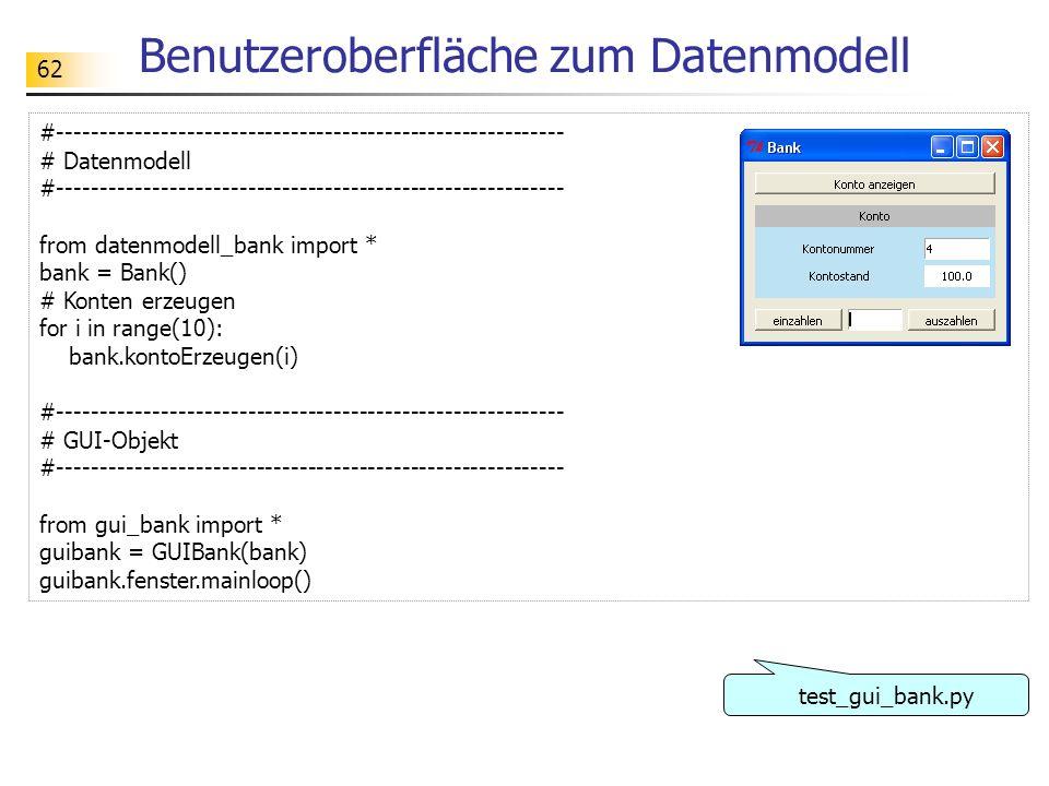 62 Benutzeroberfläche zum Datenmodell #----------------------------------------------------------- # Datenmodell #------------------------------------