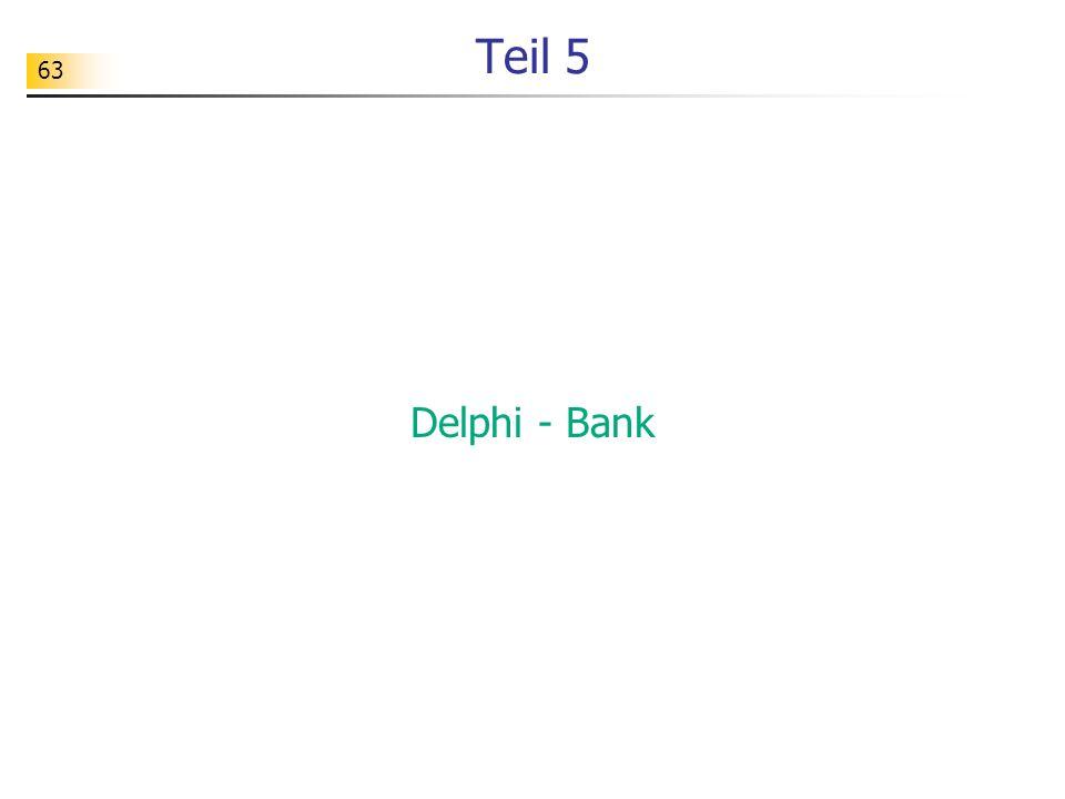 63 Teil 5 Delphi - Bank