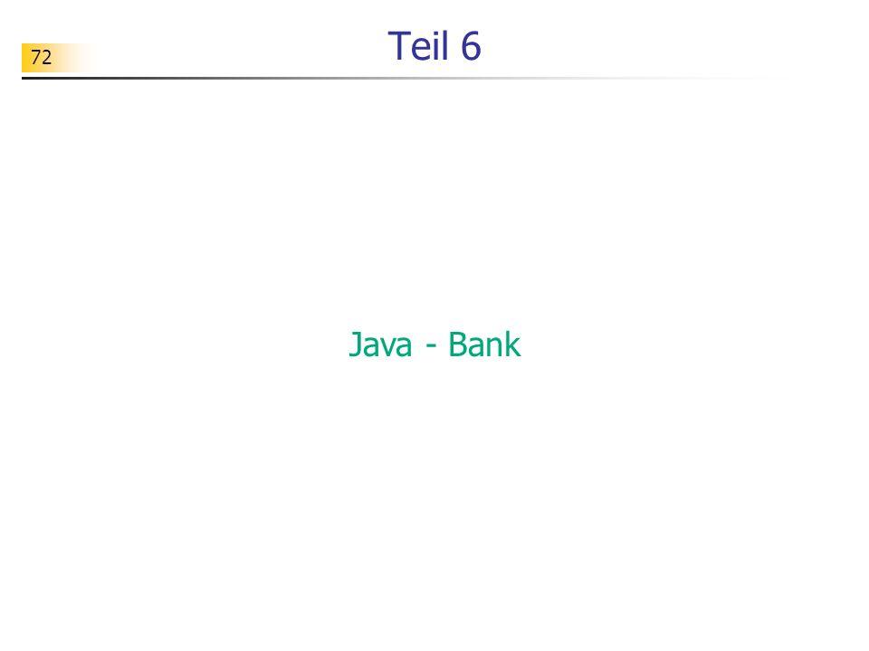 72 Teil 6 Java - Bank