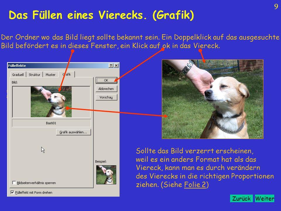 WeiterZurück 9 Der Ordner wo das Bild liegt sollte bekannt sein.