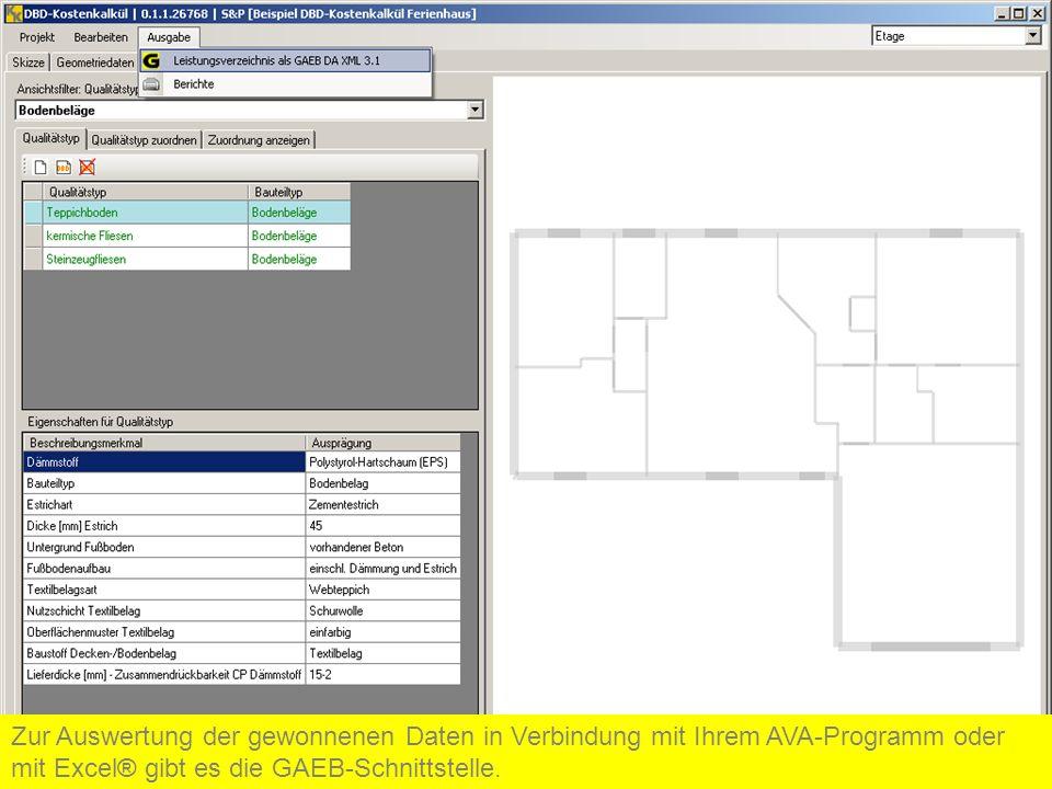 Zur Auswertung der gewonnenen Daten in Verbindung mit Ihrem AVA-Programm oder mit Excel® gibt es die GAEB-Schnittstelle.