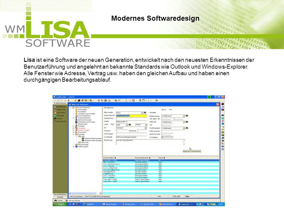 Lisa ist eine Software der neuen Generation, entwickelt nach den neuesten Erkenntnissen der Benutzerführung und angelehnt an bekannte Standards wie Outlook und Windows-Explorer.