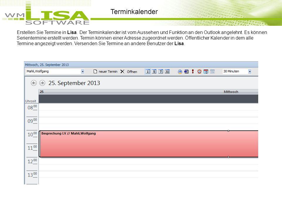 Erstellen Sie Termine in Lisa. Der Terminkalender ist vom Aussehen und Funktion an den Outlook angelehnt. Es können Serientermine erstellt werden. Ter