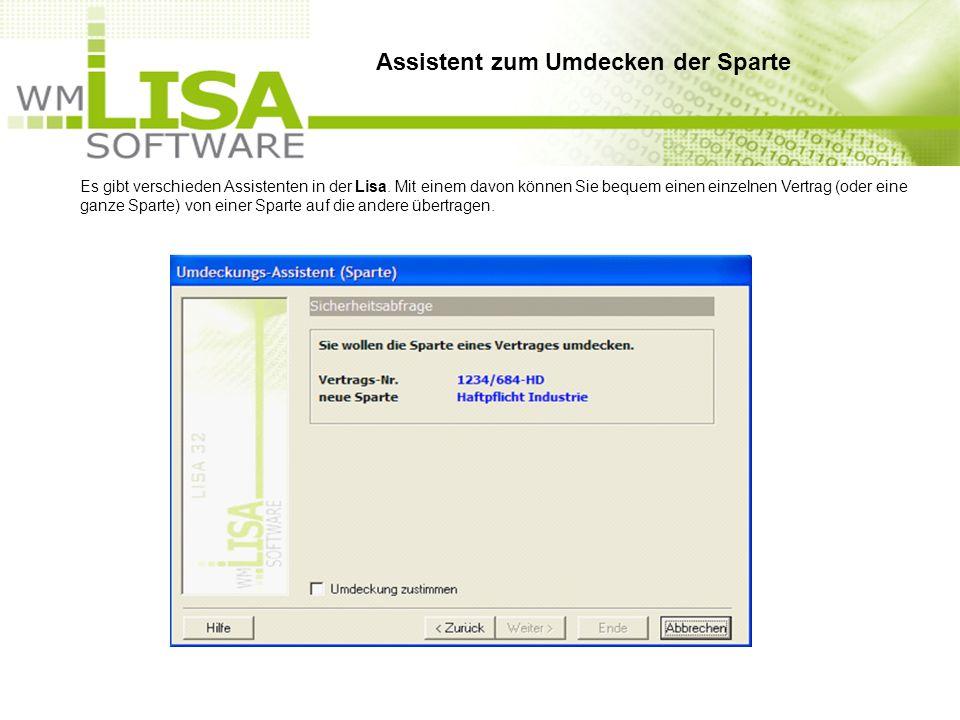 Es gibt verschieden Assistenten in der Lisa. Mit einem davon können Sie bequem einen einzelnen Vertrag (oder eine ganze Sparte) von einer Sparte auf d