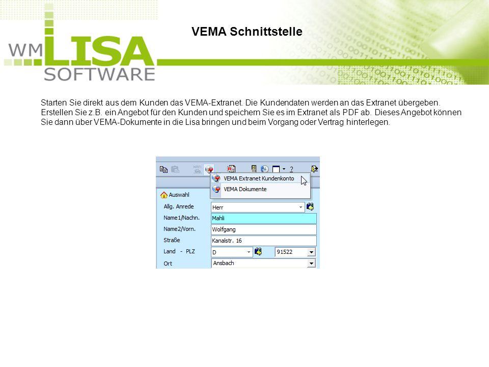 Starten Sie direkt aus dem Kunden das VEMA-Extranet. Die Kundendaten werden an das Extranet übergeben. Erstellen Sie z.B. ein Angebot für den Kunden u