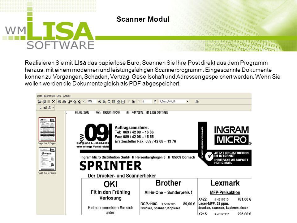 Realisieren Sie mit Lisa das papierlose Büro. Scannen Sie Ihre Post direkt aus dem Programm heraus, mit einem modernen und leistungsfähigen Scannerpro