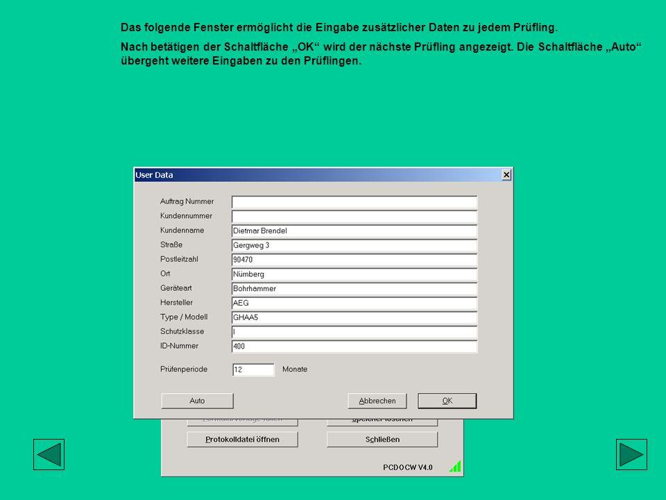 Das folgende Fenster ermöglicht die Eingabe zusätzlicher Daten zu jedem Prüfling. Nach betätigen der Schaltfläche OK wird der nächste Prüfling angezei