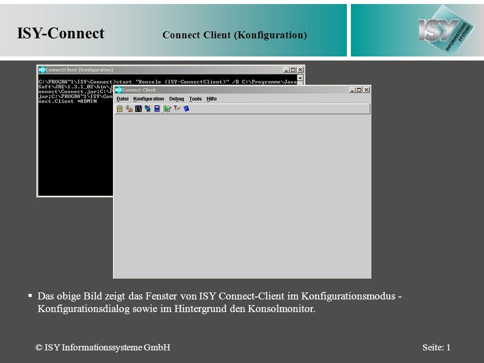 © ISY Informationssysteme GmbHSeite: 12 ISY-Connect Tools Über die Menüfunktion -Tools- können externe Module in ISY-Connect eingebunden werden.