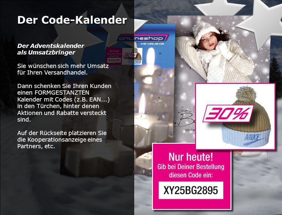 Der Code-Kalender Der Adventskalender als Umsatzbringer Sie wünschen sich mehr Umsatz für Ihren Versandhandel.