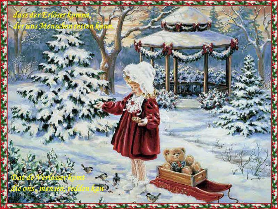 Advent, es ist Advent, und Hirten künden an, Advent,het is advent, en herders verkondigen