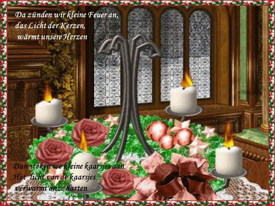 Da zünden wir kleine Feuer an, das Licht der Kerzen, wärmt unsere Herzen.