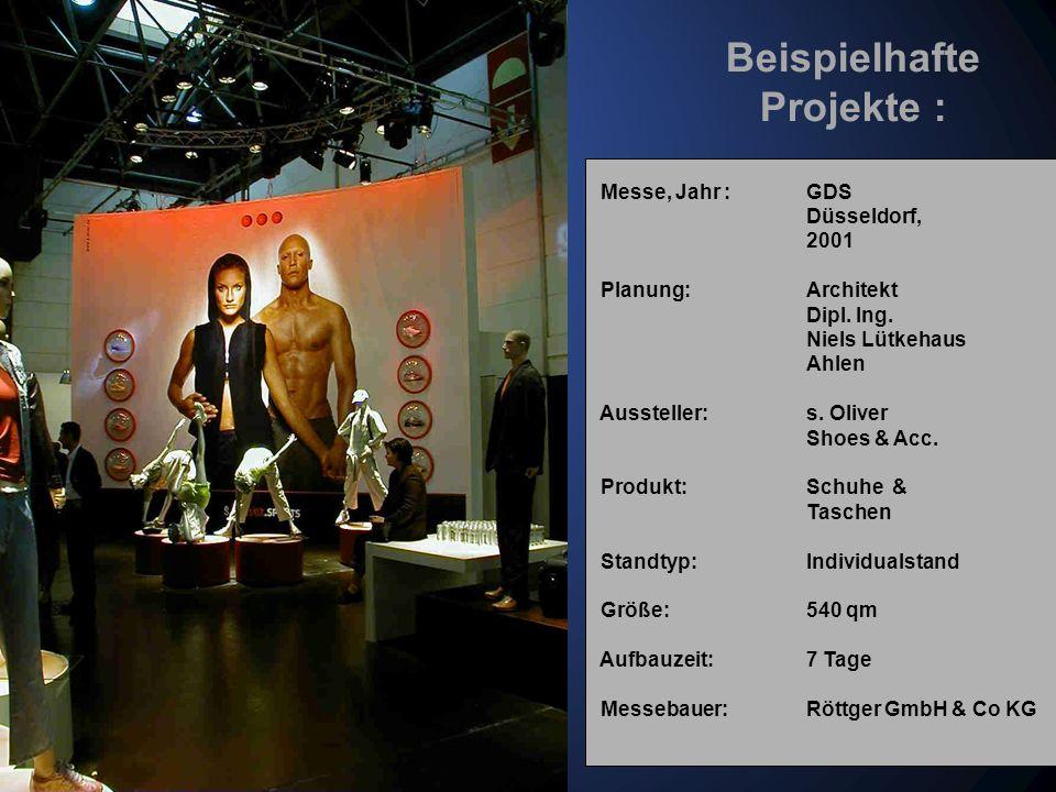 Messe, Jahr : Offenbacher Lederwaren Forum, Januar 2003 Planung: Architekt Dipl. Ing. Niels Lütkehaus Ahlen Aussteller:s. Oliver Shoes & Acc. Produkt: