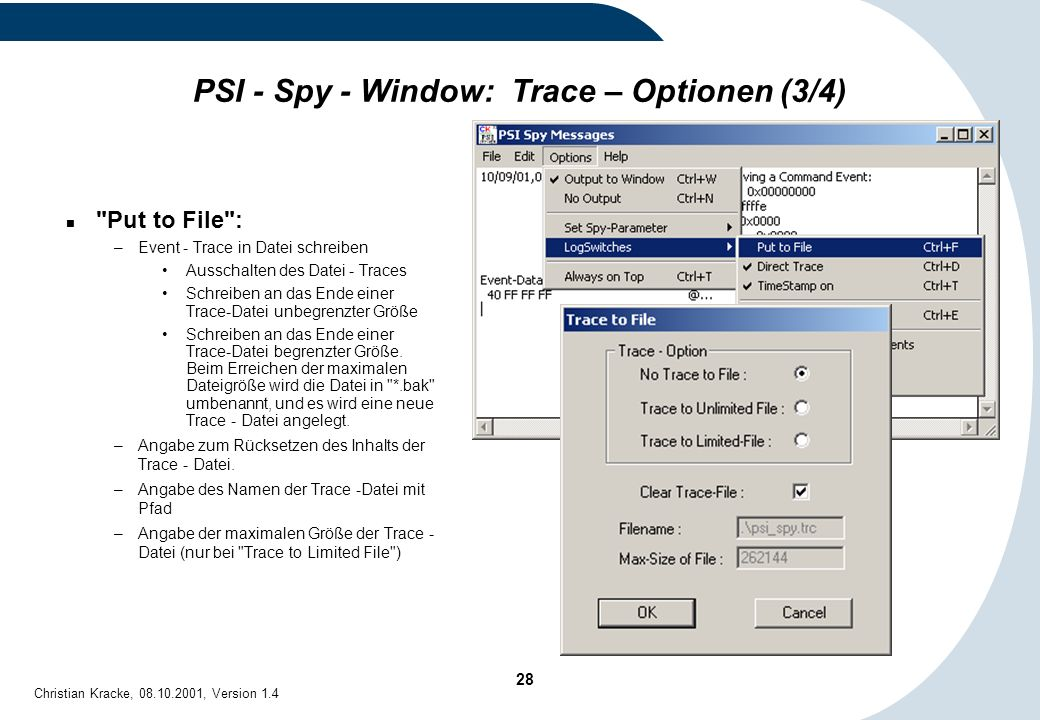 28 Christian Kracke, 08.10.2001, Version 1.4 PSI - Spy - Window: Trace – Optionen (3/4)