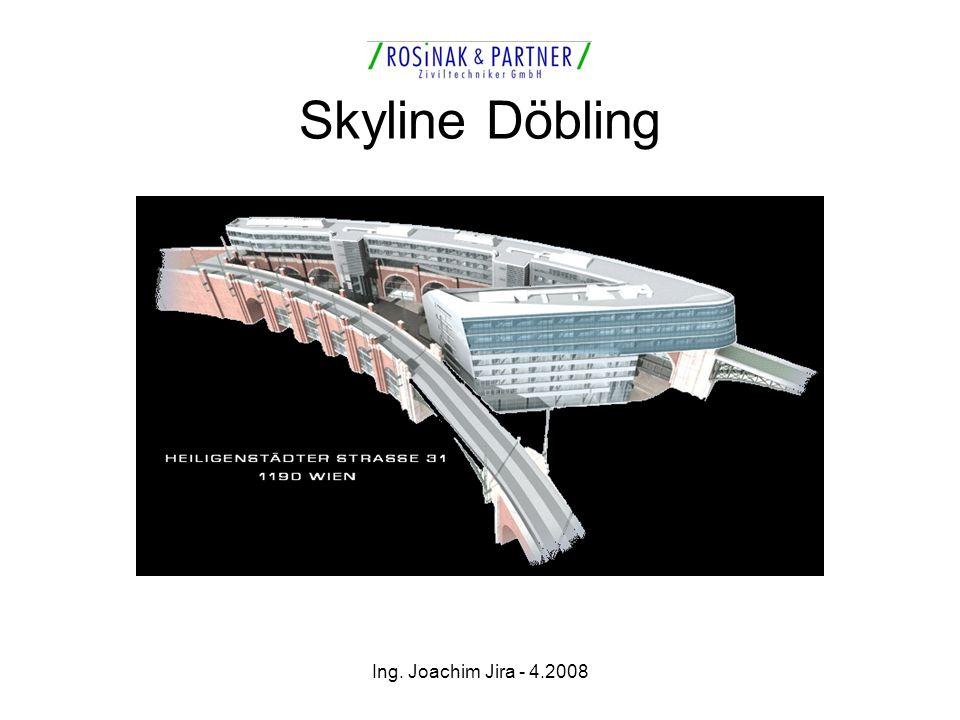 Ing. Joachim Jira - 4.2008 Skyline Döbling
