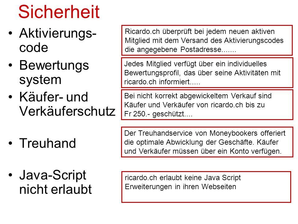 Sicherheit Aktivierungs- code Bewertungs system Käufer- und Verkäuferschutz Treuhand Java-Script nicht erlaubt Jedes Mitglied verfügt über ein individuelles Bewertungsprofil, das über seine Aktivitäten mit ricardo.ch informiert.....
