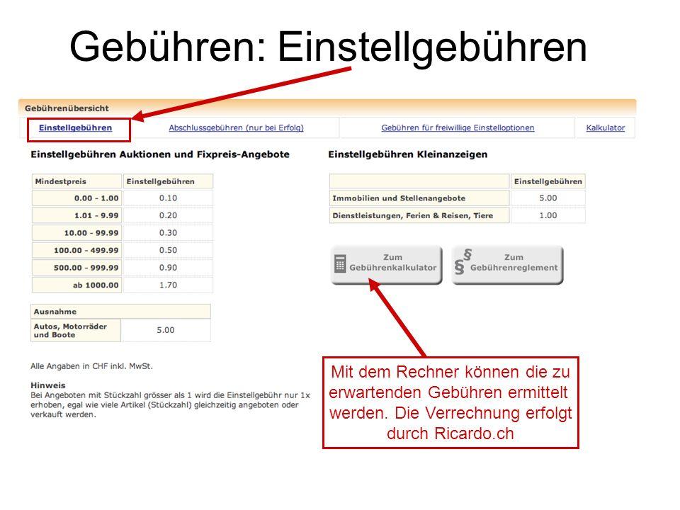 Gebühren: Einstellgebühren Mit dem Rechner können die zu erwartenden Gebühren ermittelt werden.