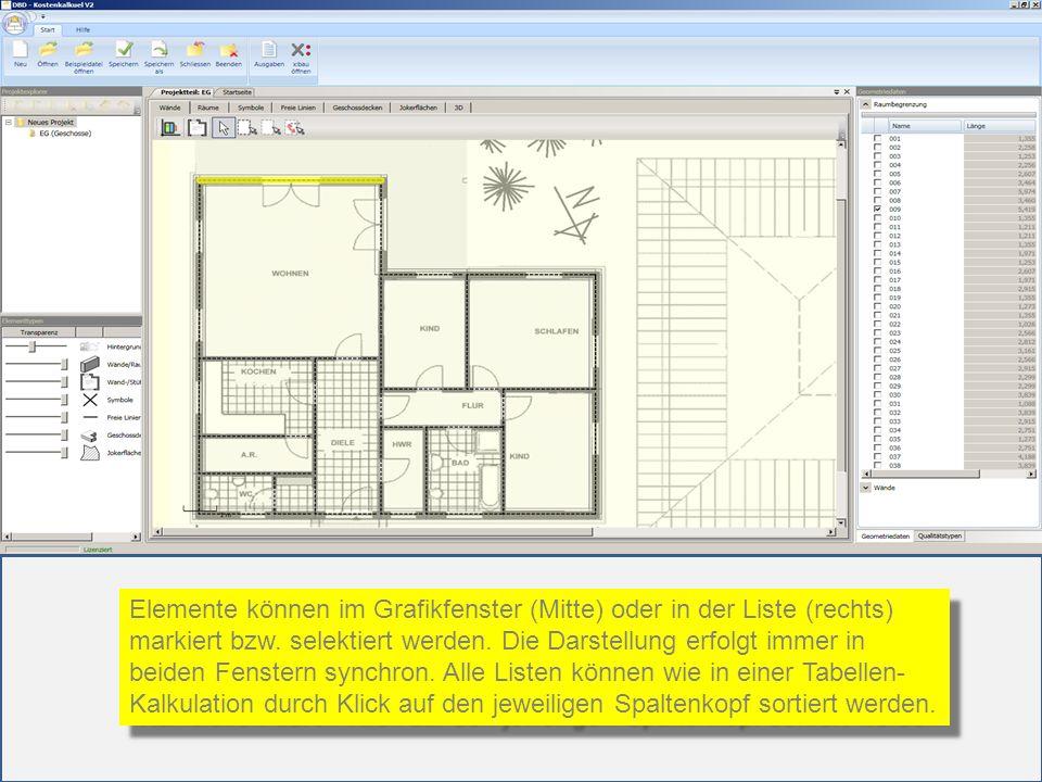 Elemente können im Grafikfenster (Mitte) oder in der Liste (rechts) markiert bzw. selektiert werden. Die Darstellung erfolgt immer in beiden Fenstern