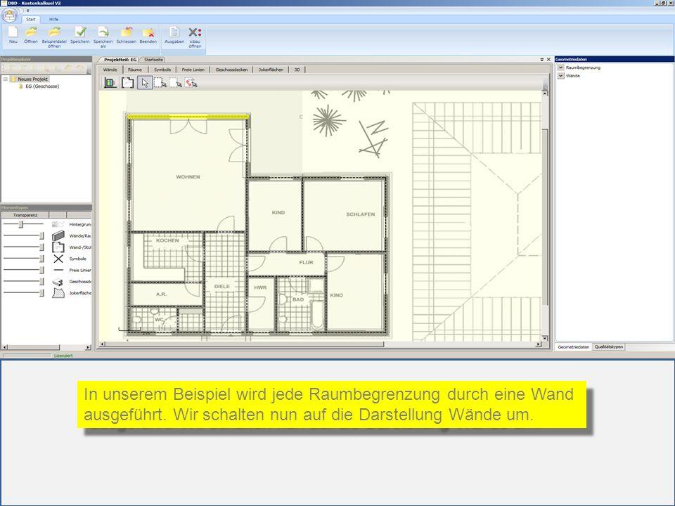 In unserem Beispiel wird jede Raumbegrenzung durch eine Wand ausgeführt. Wir schalten nun auf die Darstellung Wände um. In unserem Beispiel wird jede