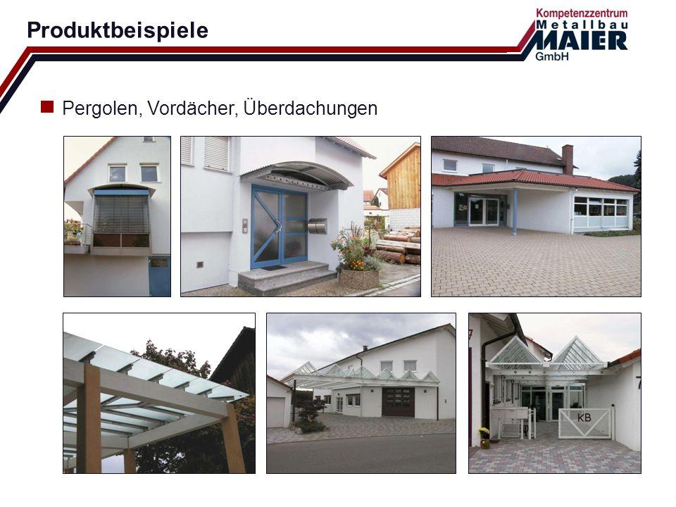 Produktbeispiele Pergolen, Vordächer, Überdachungen
