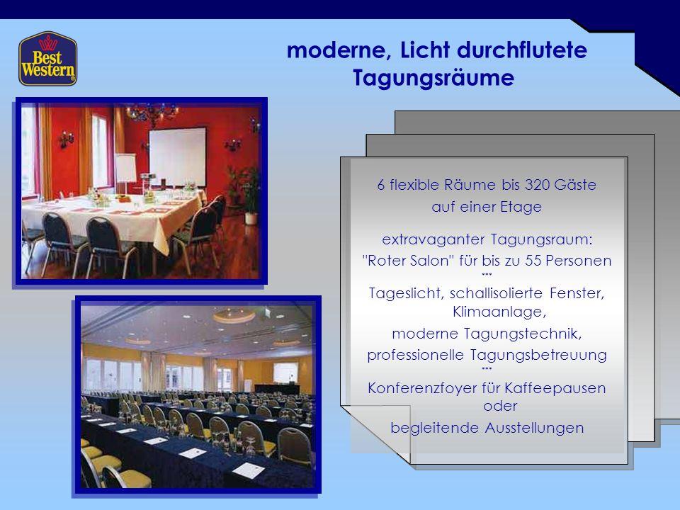 moderne, Licht durchflutete Tagungsräume 6 flexible Räume bis 320 Gäste auf einer Etage extravaganter Tagungsraum: