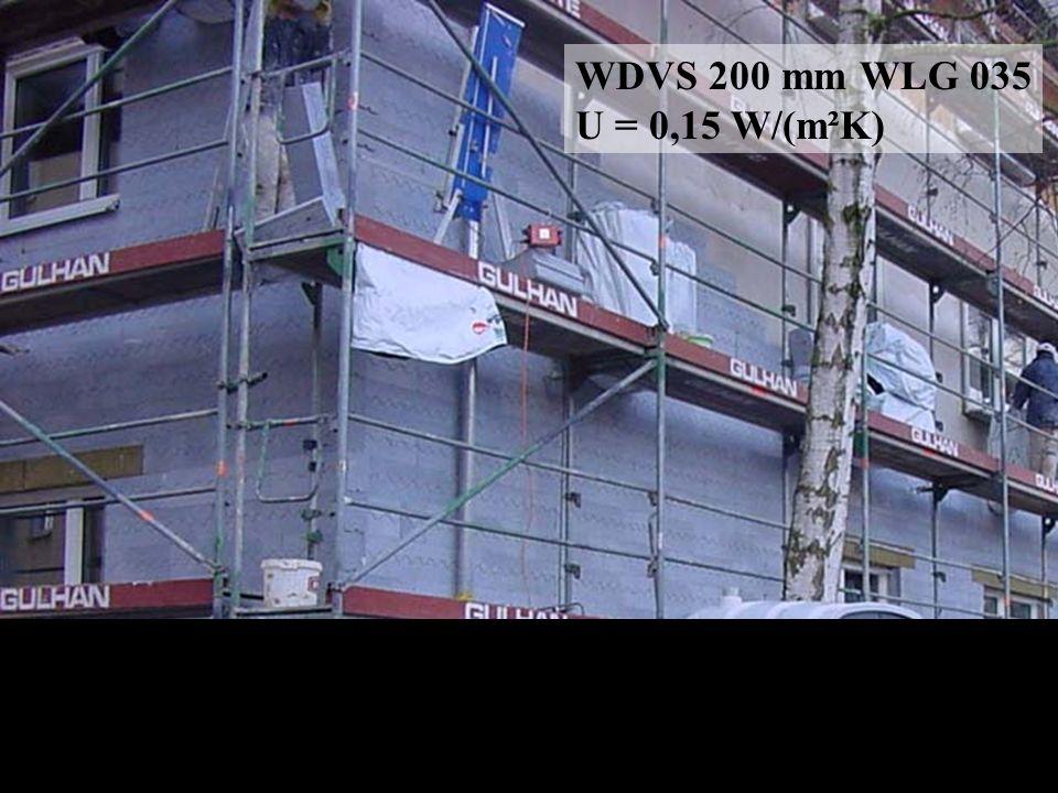 WDVS 200 mm WLG 035 U = 0,15 W/(m²K)