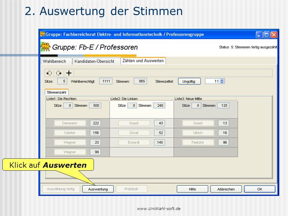 www.UniWahl-soft.de 2. Auswertung der Stimmen Klick auf Auswerten