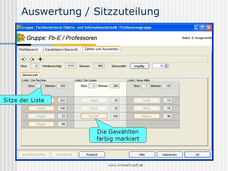 www.UniWahl-soft.de Auswertung / Sitzzuteilung Die Gewählten farbig markiert Sitze der Liste