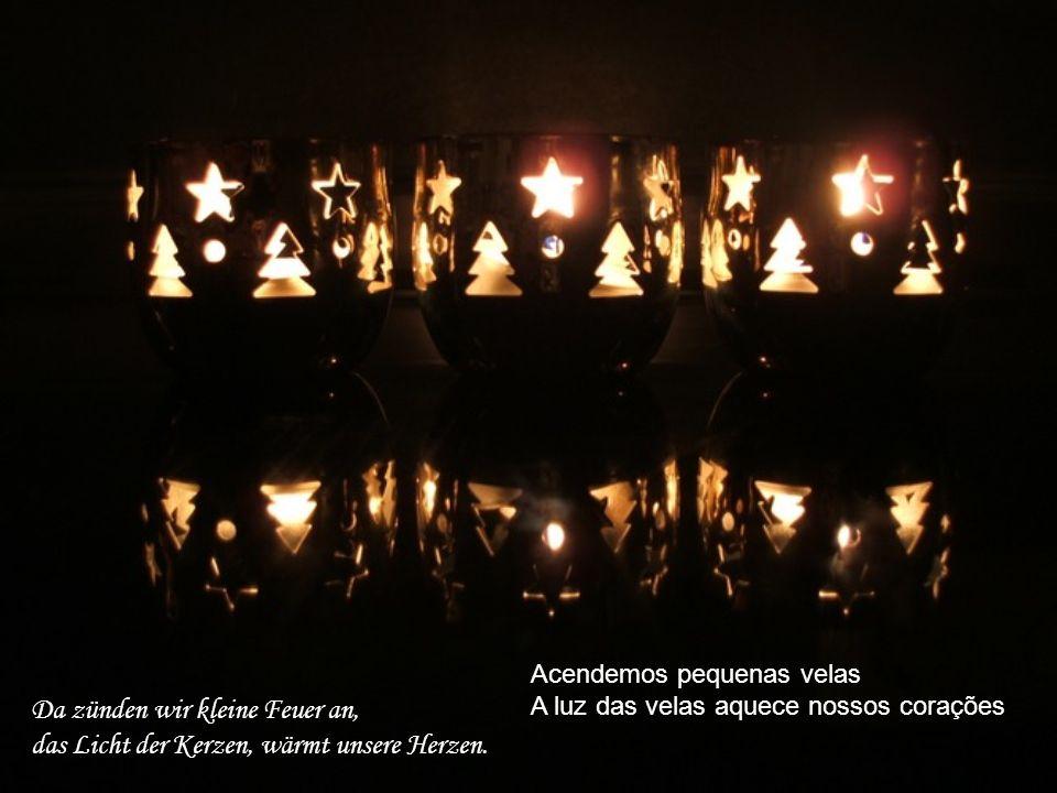 Advent, es ist Advent, da sehnen wir uns sehr, dass immer Glück und Liebe wär.