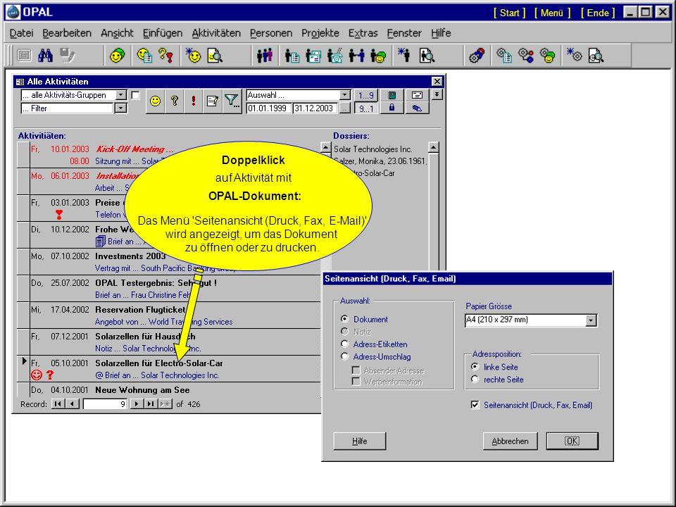 Doppelklick auf Aktivität mit Hyperlink-Dokument: Das Dokument wird automatisch in seiner Applikation geöffnet (z.B. MS Word). [ Menü ][ Start ][ Ende