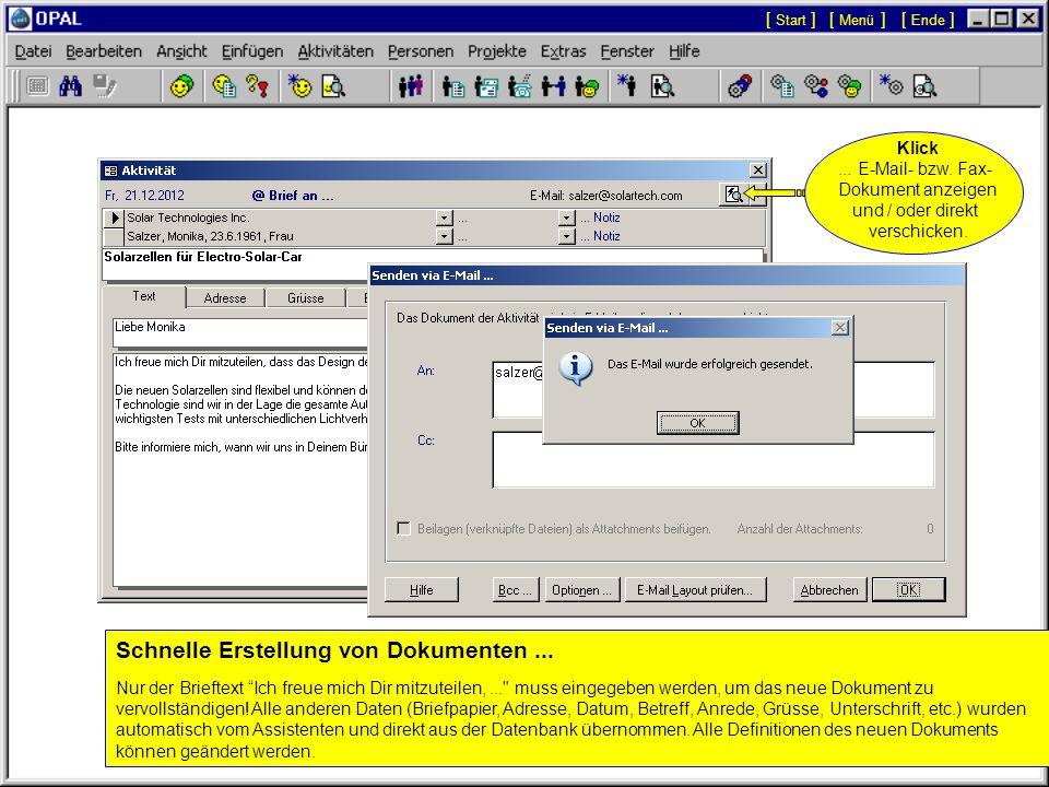 Klick, um eine neue Aktivität zu erstellen... Der Assistent erstellt aus den gewählten Optionen das Dokument für die neue Aktivität. [ Menü ][ Start ]