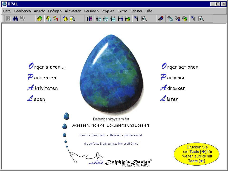 Datenbank-Funktionen: - Informationen über die OPAL Datenbank, die installierten OPAL Programme und Lizenz.