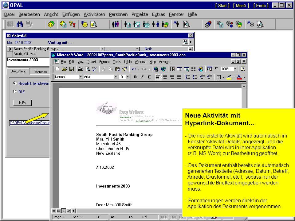 Neue Aktivität mit Hyperlink-Dokument... - Aktivitäten mit Hyperlink-Dokumenten werden ebenso wie alle anderen Aktivitäten erstellt. - Wenn die Option