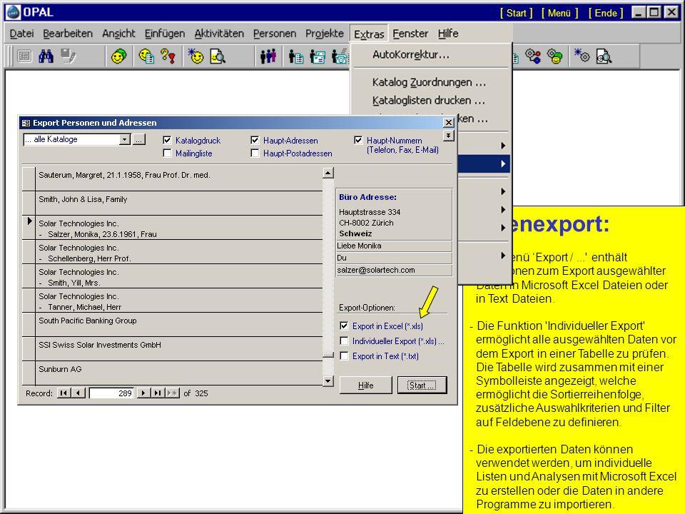 E-Mail Serienbriefe... - Nur der gewünschte E-Mail Text wird im Fenster 'Aktivität Details' eingegeben. - Optional kann automatisch die Adresse, das D