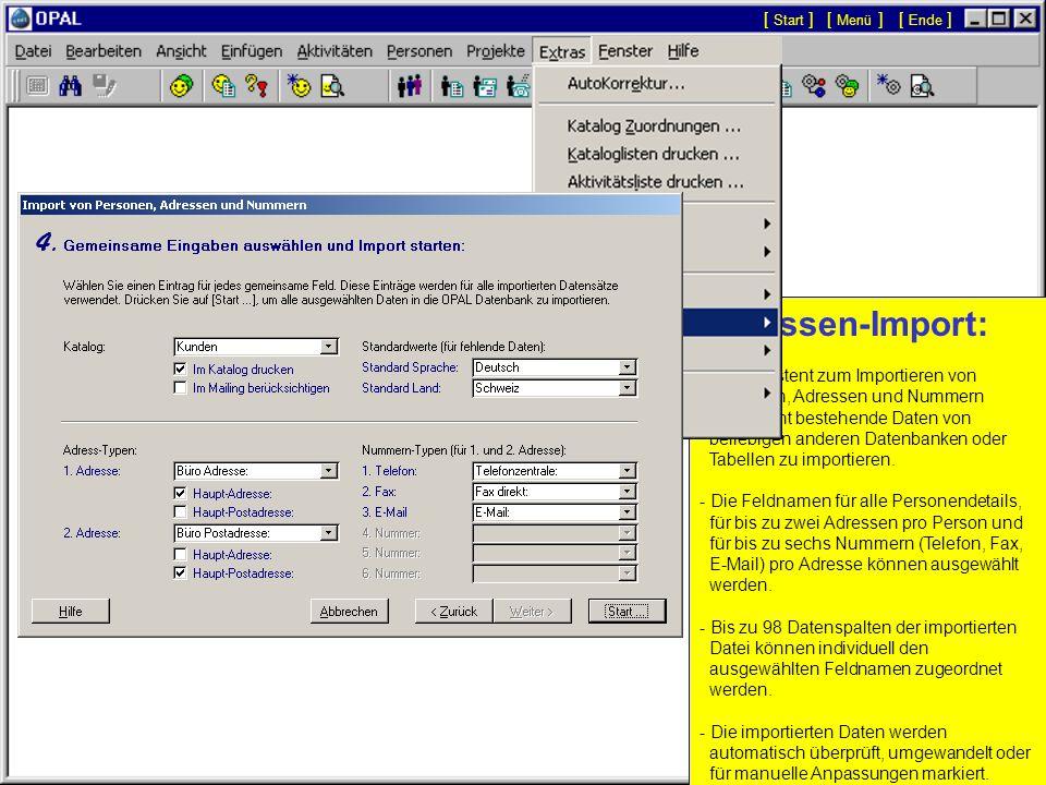 Datenexport: - Das Menü Export /...' enthält Funktionen zum Export ausgewählter Daten in Microsoft Excel Dateien oder in Text Dateien. - Die Funktion