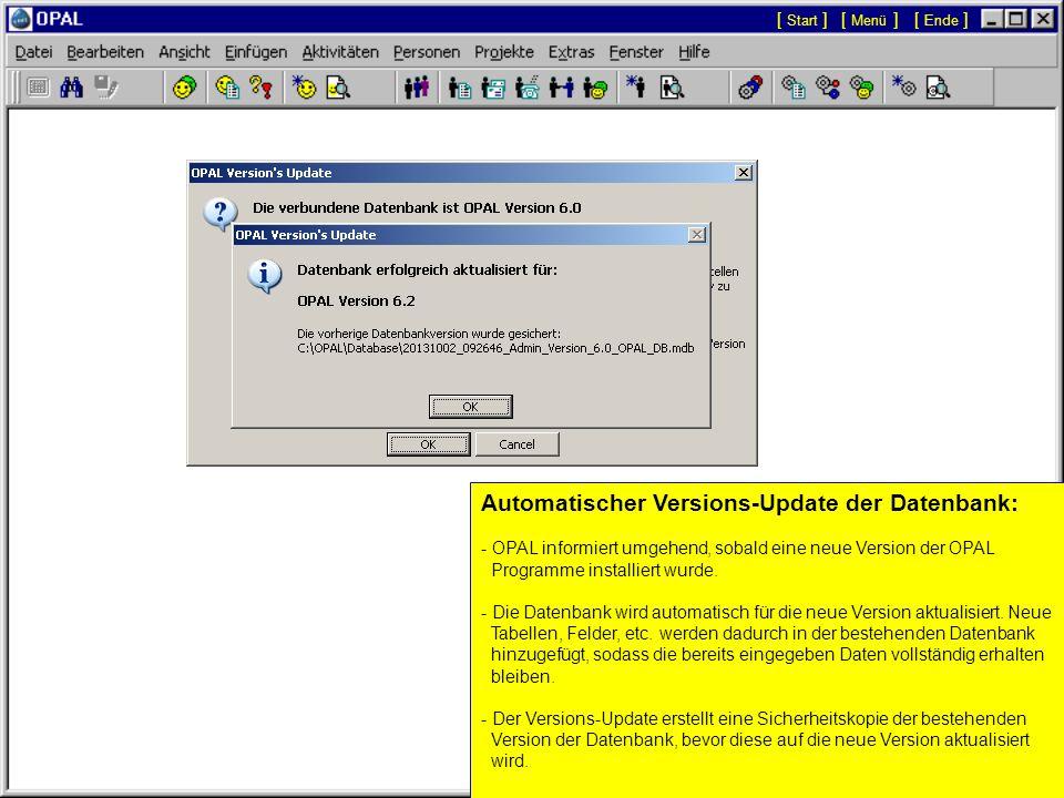 Datenbank-Funktionen: - Informationen über die OPAL Datenbank, die installierten OPAL Programme und Lizenz. Z.B: Anzahl Datensätze, Verzeichnis und In