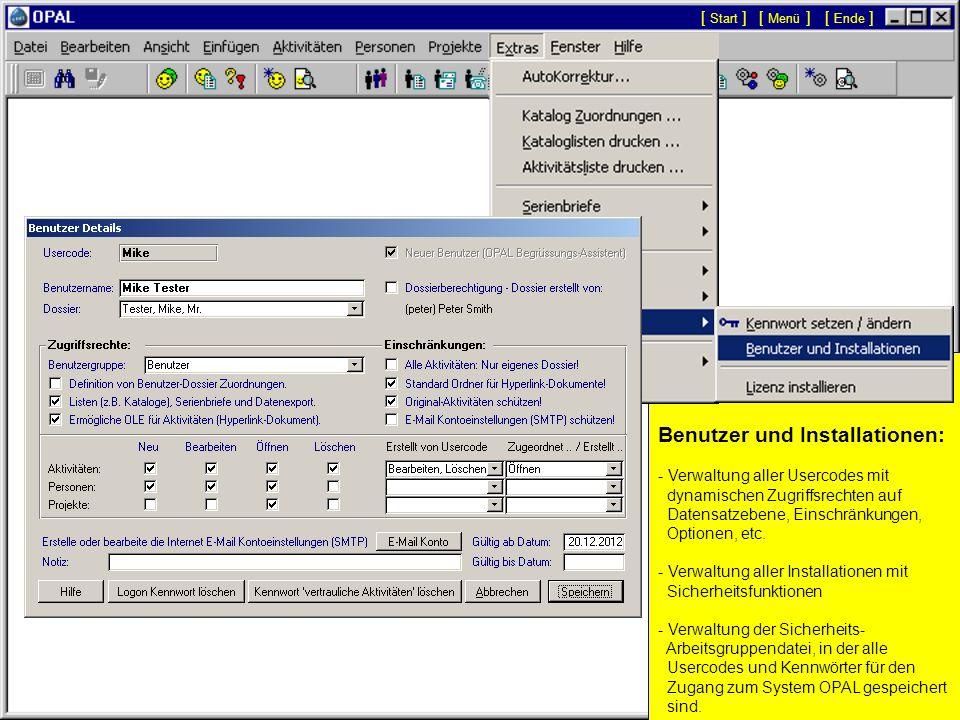 Automatischer Versions-Update der Datenbank: - OPAL informiert umgehend, sobald eine neue Version der OPAL Programme installiert wurde. - Die Datenban