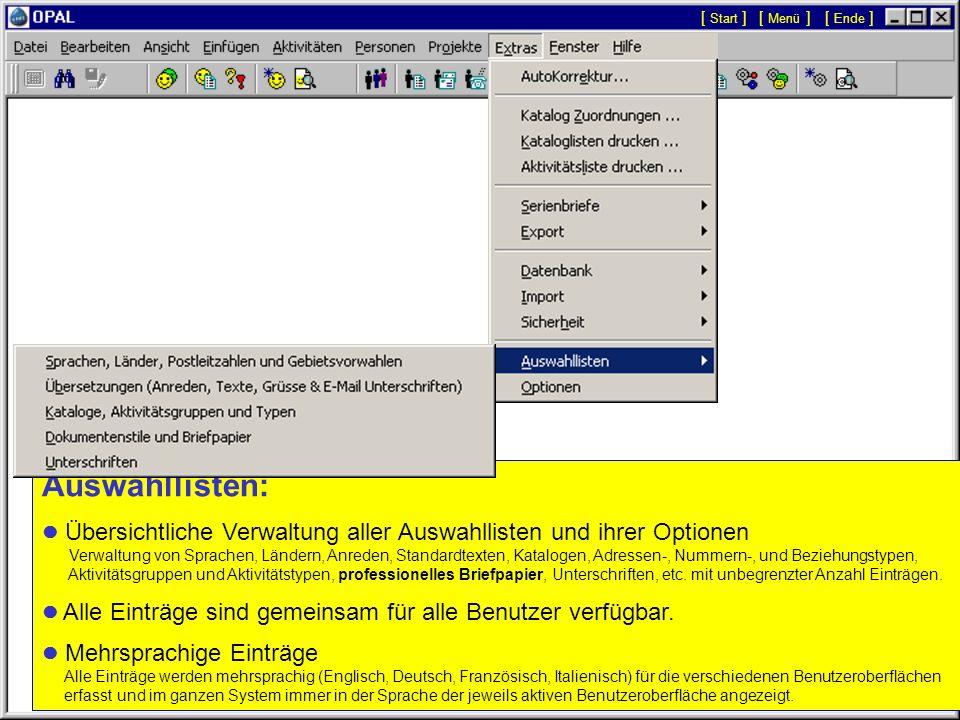 Sicherheit: Benutzer und Installationen: - Verwaltung aller Usercodes mit dynamischen Zugriffsrechten auf Datensatzebene, Einschränkungen, Optionen, e