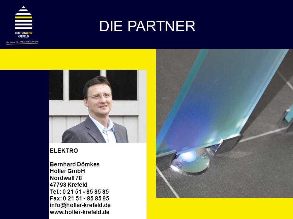 ELEKTRO Bernhard Dömkes Holler GmbH Nordwall 78 47798 Krefeld Tel.: 0 21 51 - 85 85 85 Fax: 0 21 51 - 85 85 95 info@holler-krefeld.de www.holler-krefe