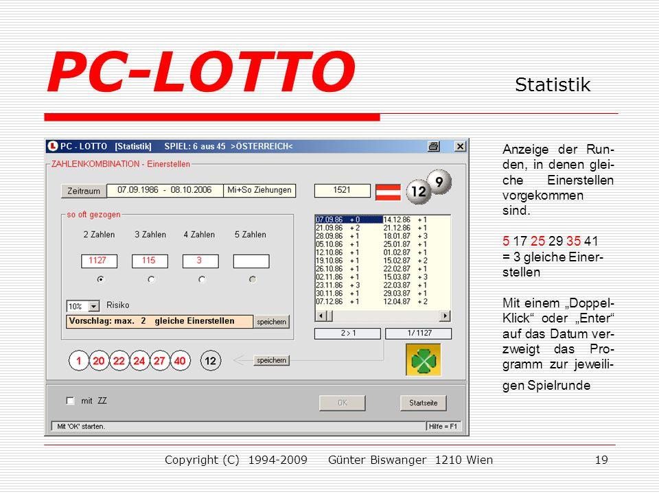 Copyright (C) 1994-2009 Günter Biswanger 1210 Wien19 Anzeige der Run- den, in denen glei- che Einerstellen vorgekommen sind.