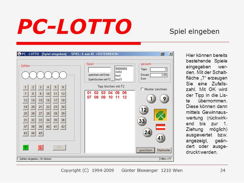 Copyright (C) 1994-2009 Günter Biswanger 1210 Wien34 Hier können bereits bestehende Spiele eingegeben wer- den.