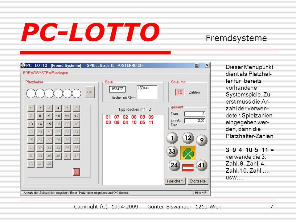 Copyright (C) 1994-2009 Günter Biswanger 1210 Wien7 Dieser Menüpunkt dient als Platzhal- ter für bereits vorhandene Systemspiele.