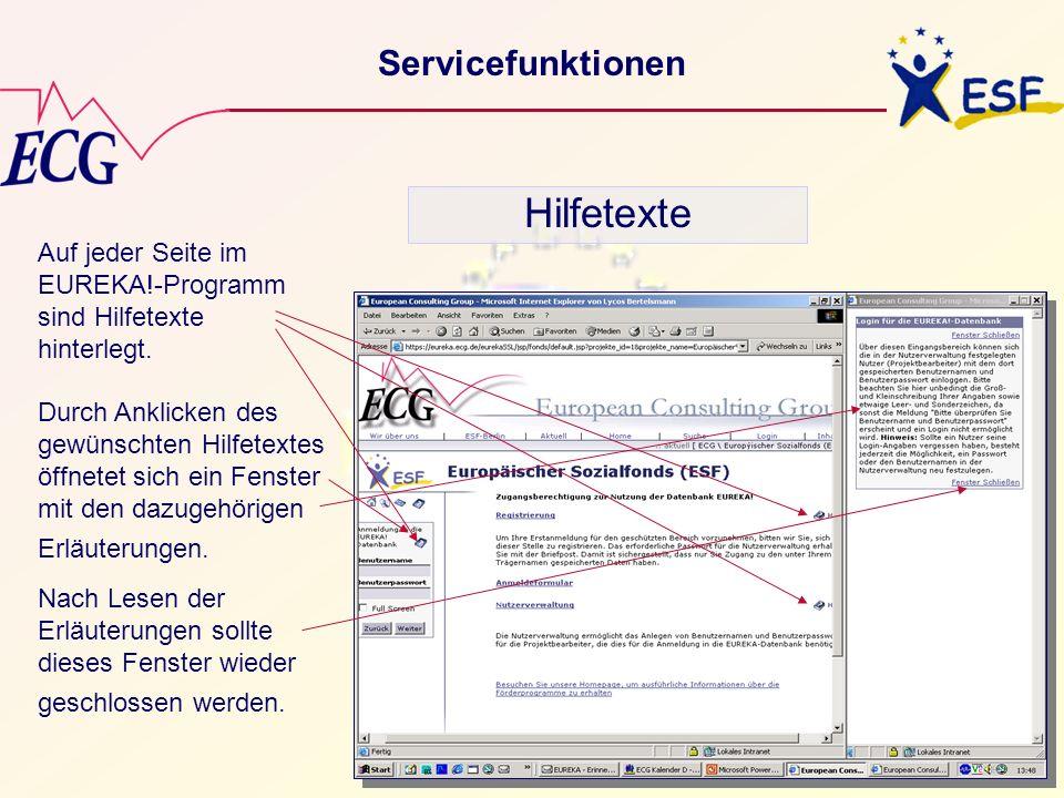 © ECG GmbH Berlin Servicefunktionen Hilfetexte Auf jeder Seite im EUREKA!-Programm sind Hilfetexte hinterlegt. Durch Anklicken des gewünschten Hilfete