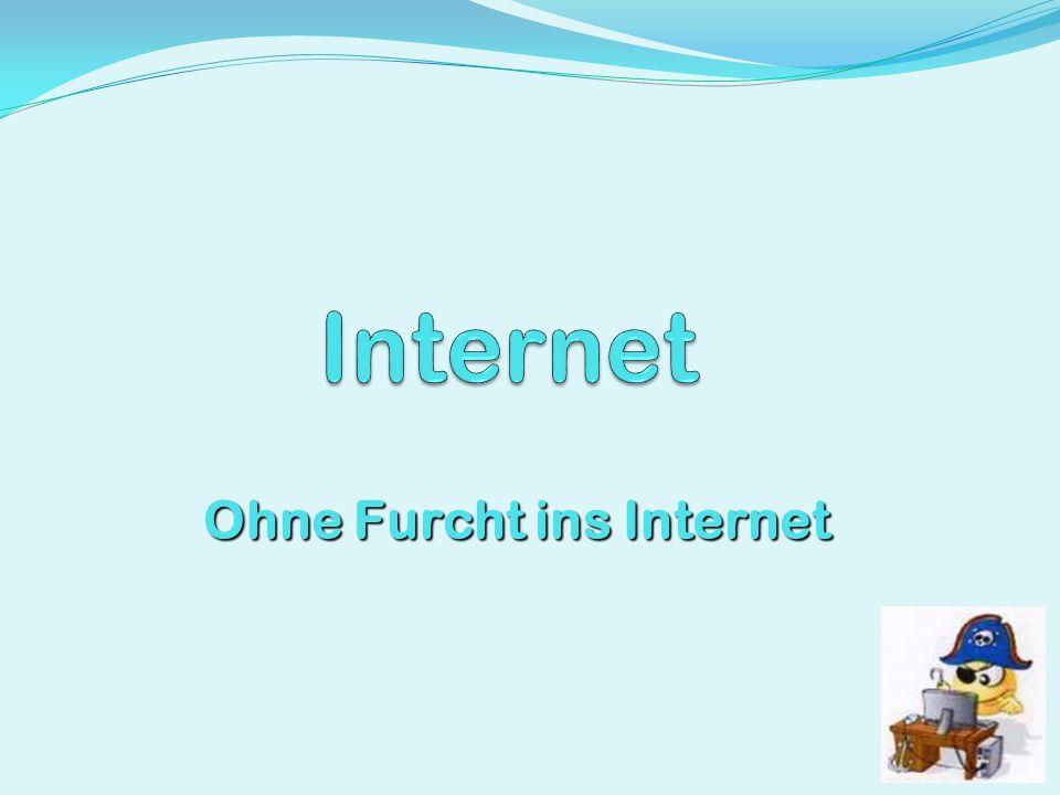 Ohne Furcht ins Internet