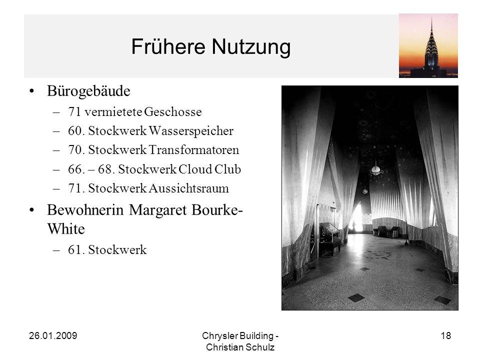 26.01.2009Chrysler Building - Christian Schulz 18 Frühere Nutzung Bürogebäude –71 vermietete Geschosse –60.