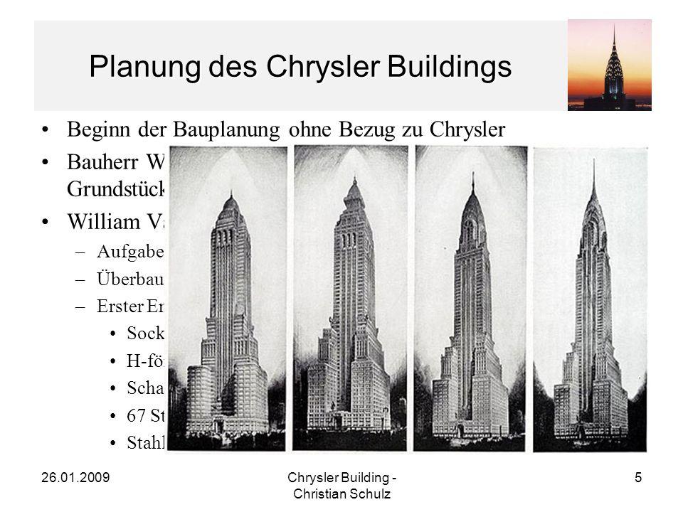26.01.2009Chrysler Building - Christian Schulz 16 Architektur des Chrysler Buildings Kuppel (55m) –Grundrissform Malteserkreuz –Übergang in spitz zulaufende Kuppel über 6 Geschosse