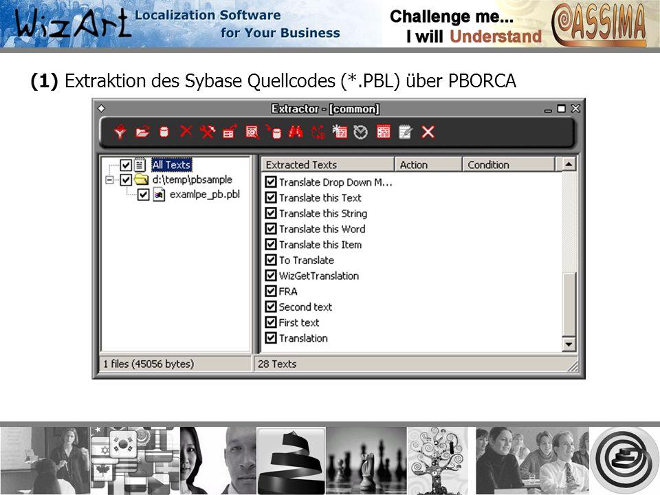 (1) Extraktion des Sybase Quellcodes (*.PBL) über PBORCA